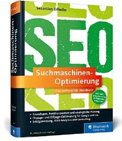 Die besten SEO-Bücher: Suchmaschinen-Optimierung - Sebastian Erlhofer